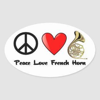 Peace, Love, French Horn Oval Sticker