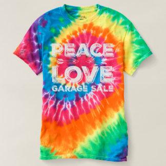 Peace Love Garage Sale Tie Dye Shirt