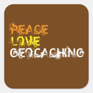 Peace, Love, Geocaching Square Sticker
