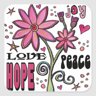 Peace Love Hope and Flowers Square Sticker