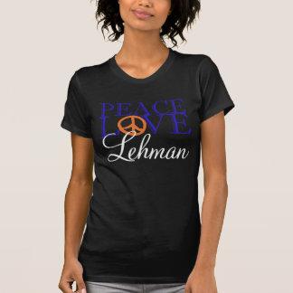 Peace, Love & Lehman T-Shirt
