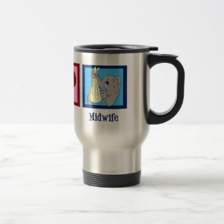 Peace Love Midwife Stainless Steel Travel Mug