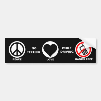 Peace Love No Texting Driving Bumper Stickers
