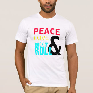 PEACE, LOVE , &, ROCK N', ROLL T-Shirt