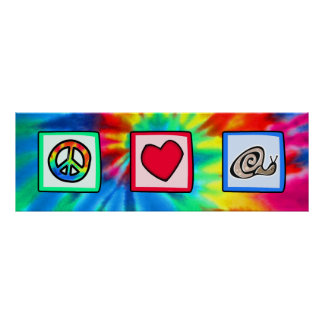 Peace, Love, Snails Poster