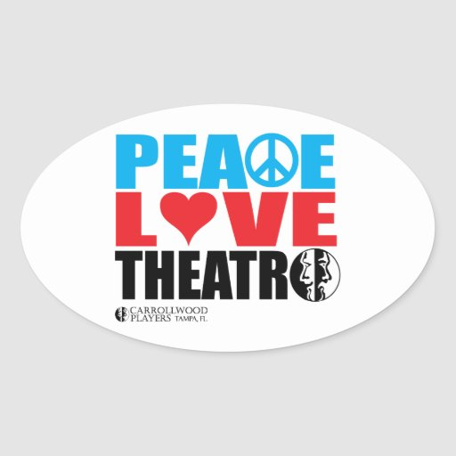 Peace Love Theatre Oval Stickers