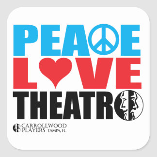 Peace Love Theatre Square Sticker