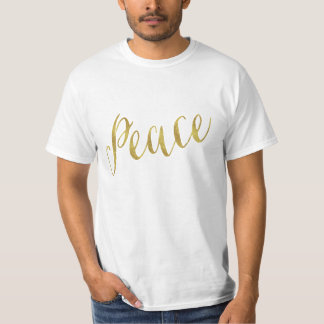 Peace Quote Faux Gold Foil Glitter Background T-Shirt