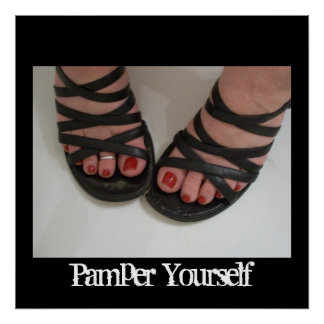 Pedicure Picture, Pamper Yourself Poster