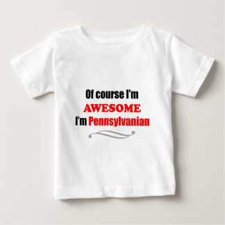 Pennsylvania Is Awesome Baby T-Shirt
