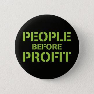 People before Profit 6 Cm Round Badge