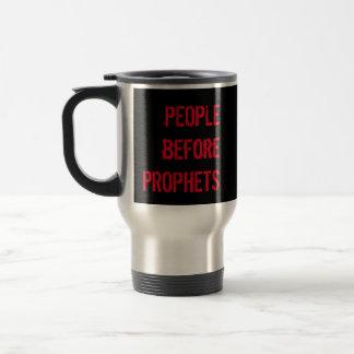 PEOPLE before PROPHETS Hot Coffee Travel Mug