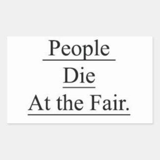 People Die at the Fair. Rectangular Sticker