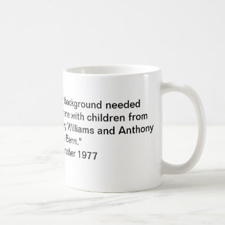 People from my sort of background - Mrs. Thatcher Coffee Mug