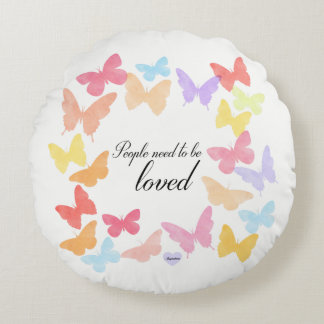 People need to sees loved round cushion