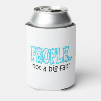 People not a big fan can cooler