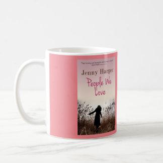 """""""People We Love"""" Mug"""