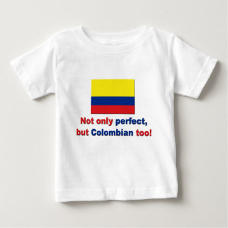 Perfect Colombian Baby T-Shirt