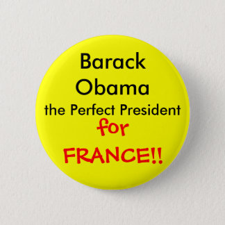 Perfect French President 6 Cm Round Badge
