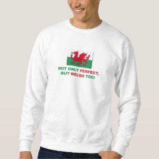 Perfect Welsh Sweatshirt