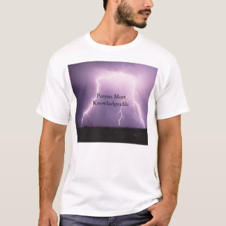 Person Most Knowledgeable - Lightening Strike T-Shirt