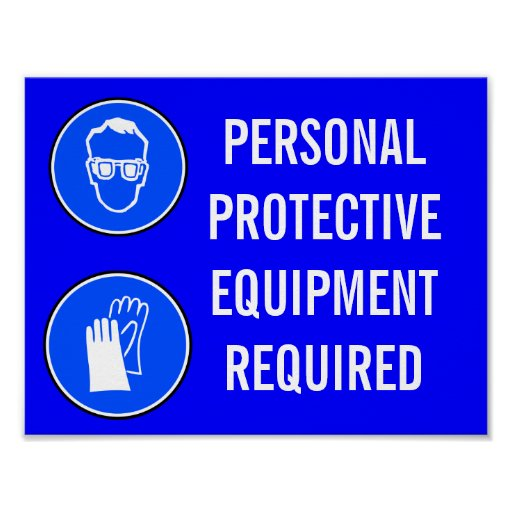 Personal Protective Equipment Required Posters Zazzle