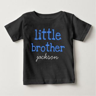Personalised Add a Name Blue Text Little Brother Baby T-Shirt