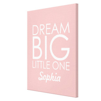 Personalised Art Canvas Dream Big Little One Pink Canvas Print