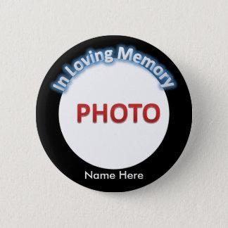 Personalised Memorial Photo 6 Cm Round Badge
