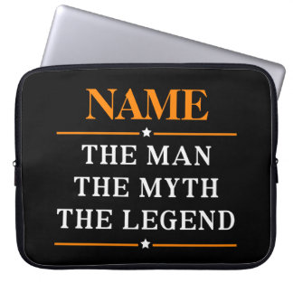 Personalised Name The Man The Myth The Legend Laptop Sleeve