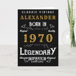Personalized Birthday 1970 Add Your Name Legendary Card