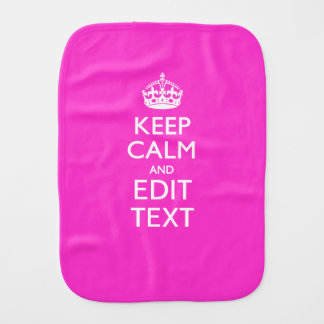 Personalized Keep Calm And Your Text Pink Decor Burp Cloth