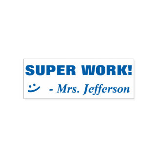 "Personalized Teacher Name ""SUPER WORK! + Smile Self-inking Stamp"
