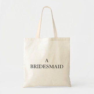 Personalized TOTES A Bridesmaid Budget