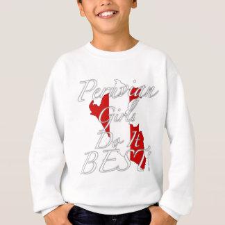Peruvian Girls Do It Best! Sweatshirt