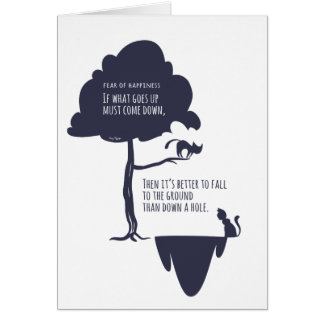 Pessimist's Optimism: Fear of Happiness Cats Card