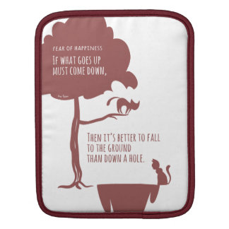 Pessimist's Optimism: Fear of Happiness Cats Sleeves For iPads