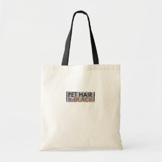 Pet Hair is the New Black Tote Bag