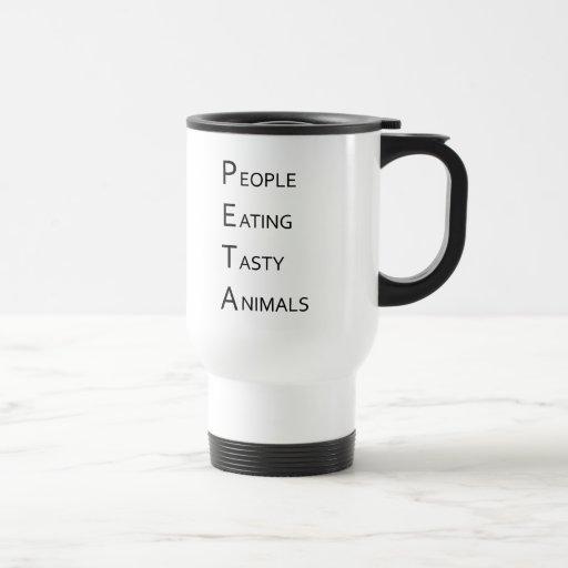 PETA - People Eating Tasty Animals Mug