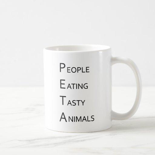 PETA - People Eating Tasty Animals Coffee Mug