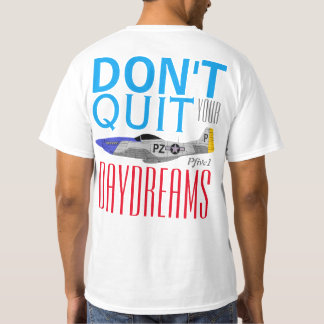 """Pfive1 """"Don't Quit Your Day Dreams"""" 352nd FG T-Shirt"""