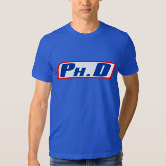 Ph.D or PhD or Doctor Of Philosophy Shirt