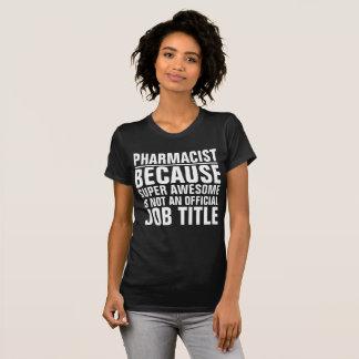 Pharmacist Job Title Shirt