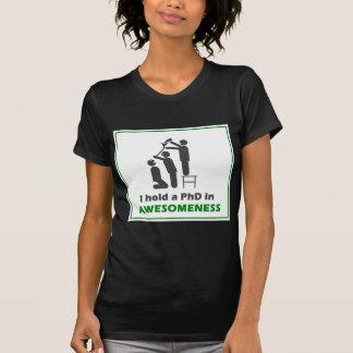 PhD in Awesomeness Tee Shirt