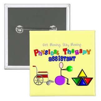 Physical Therapy Assistant Gifts Unique Graphics Pinback Buttons