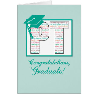 Physical Therapy Graduation Congratulations, PT wi Greeting Card