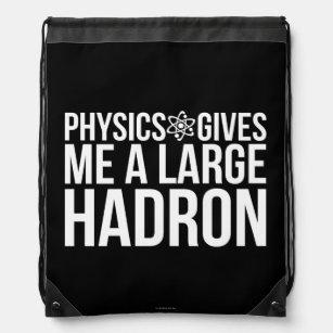 Physics Gives Me A Large Hadron Drawstring Bag