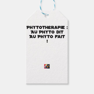 PHYTOTHERAPY: WITH THE SAID PHYTO, THE MADE PHYTO! GIFT TAGS