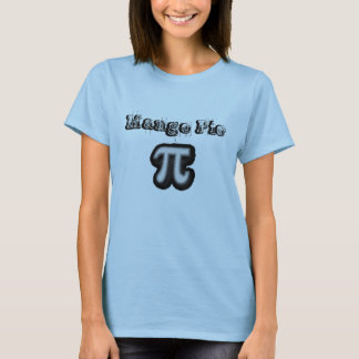 pi, Mango Pie T-Shirt