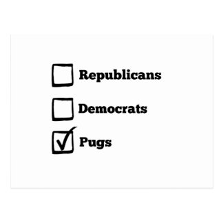 Pick Pugs! Political Election Pug Print Postcard